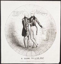Image of A globe to live on! - Sarony, Napoleon, 1821-1896